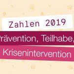 Prävention, Teilhabe und Krisenintervention 2019